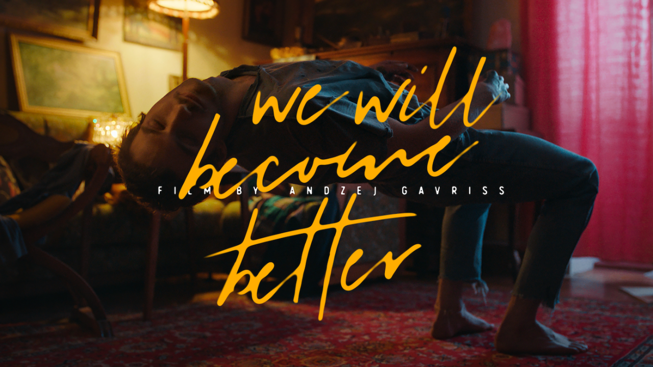 We Will Become Better